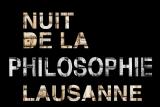 Nuit de la philosophie à Lausanne
